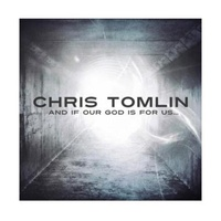 harga Insight Unlimited Chris Tomlin And If Our God Is For Us CD Musik Blibli.com